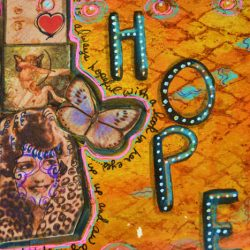 Hope Rides Beside the Grooves of Life